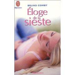 eloge de la sieste - Bruno Comby
